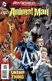 Animal Man (2011) -12- Rotworld: Prologue Part One