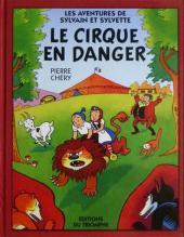 Sylvain et Sylvette (02-série : nouvelles aventures de Sylvain et Sylvette) -1a2011- Le cirque en danger