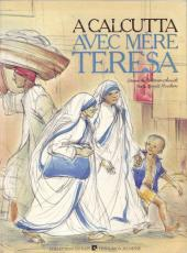 A Calcutta avec Mère Teresa