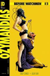 Before Watchmen: Ozymandias (2012) -2- Ozymandias (2 of 6) - The hand that mocked them...!