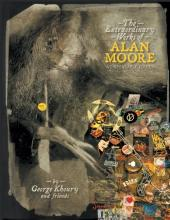 (AUT) Moore, Alan (en anglais) - The Extraordinary Works of Alan Moore