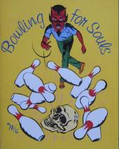 Bowling for souls