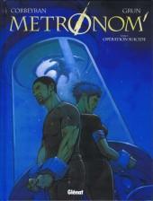 Metronom' -3- Opération suicide