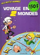 Les petits hommes -26a1993- Voyage entre 2 mondes
