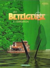 Bételgeuse -3c2007- L'Expédition