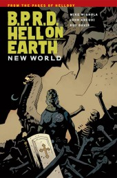B.P.R.D. Hell on Earth (2010) -INT01- New World