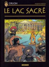 Orion - La collection (Hachette) -1- Le Lac sacré