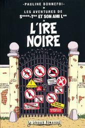 Les aventures de Saint-Tin et son ami Lou -7- L'ire noire (couverture censurée)