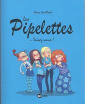 Pipelettes (Les)
