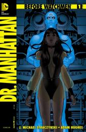 Before Watchmen: Dr. Manhattan (2012) -1- Dr Manhattan 1 (of 4) - What's in the box ?