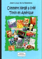 Comment Hergé a créé... -2- Tintin en Amérique