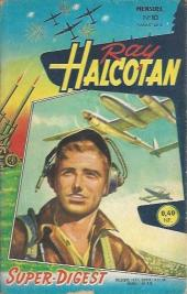Ray Halcotan -10- Lutte à mort dans l'espace