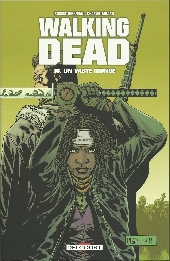 Walking Dead -16- Un vaste monde