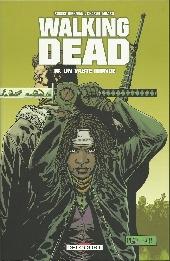 Walking Dead -16- Un vaste monde