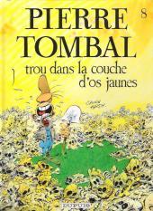Pierre Tombal -8a2014- Trou dans la couche d'os jaunes