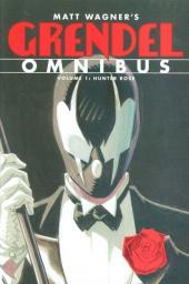 Grendel Omnibus (2012) -OMNI01- Volume 1: Hunter Rose