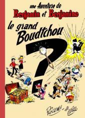 Benjamin et Benjamine -2Pir- Le grand Boudtchou