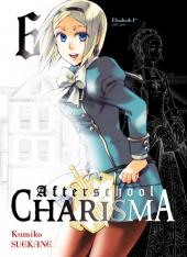 Afterschool Charisma -6- Tome 6