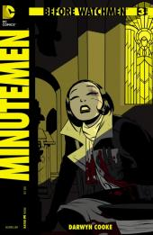 Before Watchmen: Minutemen (2012) -3- Minutemen 3 (of 6) - Child's play