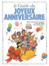 Le guide -14c12- Le guide du joyeux anniversaire