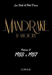 Mandrake le magicien (Clair de lune) -2- Volume 2 : 1953 à 1957