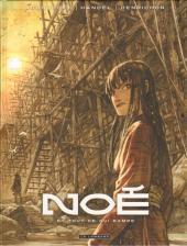 Noé (Aronofsky/Handel/Henrichon) -2- Et tout ce qui rampe