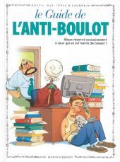 Le guide -15b12- Le guide de l'anti-boulot