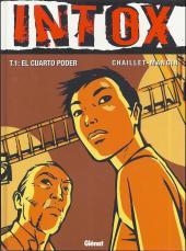 Intox (en espagnol) -1- El cuarto poder