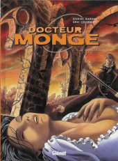 Docteur Monge -2- La chapelle blanche