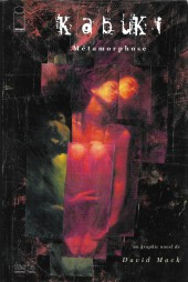 Kabuki (2e série) -1- Métamorphose