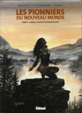 Les pionniers du Nouveau Monde -10b07- Comme le souffle d'un bison en hiver
