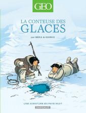 Geo BD -2- La conteuse des glaces, une aventure en pays Inuit