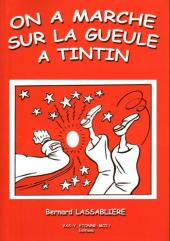Tintin - Divers - On a marché sur la gueule à Tintin