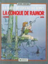 La quête de l'oiseau du temps -1c1985- La conque de Ramor