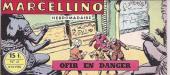 Marcellino -41- Ofir en danger