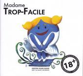 Madame Trop-Facile - Tome 1