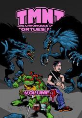 TMNT : chroniques des Tortues Ninja -3- Volume 3