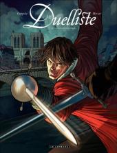 Duelliste -1- Au premier sang versé...