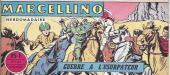 Marcellino -40- Guerre à l'usurpateur