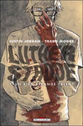 Luther Strode -1- Un bien étrange talent