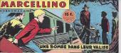 Marcellino -11- Une bombe dans leur valise