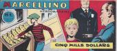Marcellino -1- Cinq mille dollars