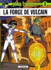 Yoko Tsuno -3c09- La forge de Vulcain