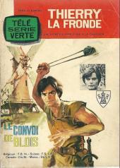 Thierry la Fronde (Télé Série Verte) -1- Le convoi de Blois