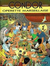 Condor (Autheman/Rousseau) -5- Opérette marseillaise