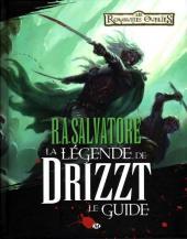 La légende de Drizzt -HS- Le Guide