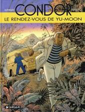 Condor (Autheman/Rousseau) -6- Le rendez-vous de Yu-Moon