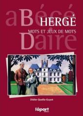 (AUT) Hergé -14- Hergé - mots et jeux de mots : abécédaire