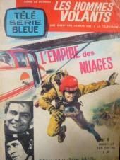 Télé série bleue (Les hommes volants, Destination Danger, etc.) -8- Les hommes volants - L'empire des nuages