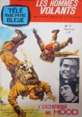 Télé série bleue (Les hommes volants, Destination Danger, etc.) -7- Les hommes volants - L'excentrique Mr. Hood